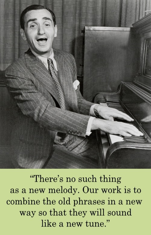 irving berlin quote no such thing as a new melody